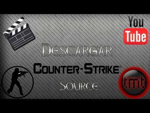 Como Descargar E Instalar Counter Strike Source [Online] Full En Español [MEGA]