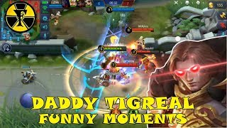 DADDY TIGREAL | MOBILE LEGENDS | MOBILE LEGENDS TIGREAL