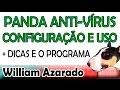 Panda Antivírus - O novo antivírus de trabalho do Azarado
