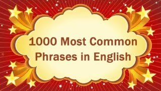 Learn English   Learn  English Vocabulary   1000 Most Common Phrases in English