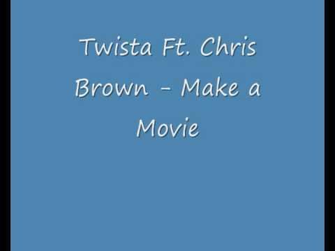 Twista Ft. Chris Brown - Make a Movie [Lyrics]