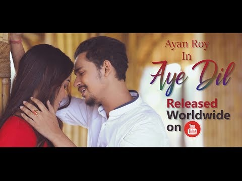 Download Aye Dil || Official Video || Ayan Roy || Jit Paul || Latest Hindi Romantic Songs || 2018 HD Mp4 3GP Video and MP3