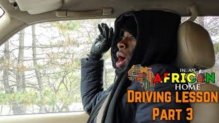 Download Lagu In An African Home: Driving Lesson Pt  3 Gratis STAFABAND