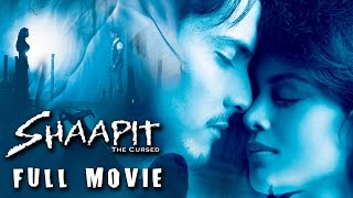 Shaapit Full Movie | New Hindi Horror Full Movie | Bollywood Hot Thriller Movies