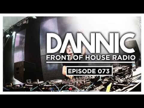 Dannic presents Front Of House Radio 073