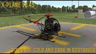 [X-Plane 10] Part 1- Cold And Dark At Rostraver