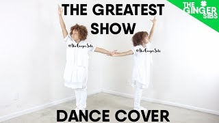"The Greatest Show from ""The Greatest Showman Movie"" Dance Cover 