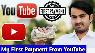 My First Payment From YouTube 2019 | My First Youtube Earning 🔥 | First YouTube Payment