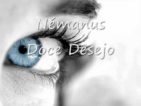 Némanus   Doce Desejo video