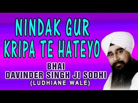 Nindak Gur Kripa Te Hateyo-Bhai Davinder Singh Sodhi-Gurmat...