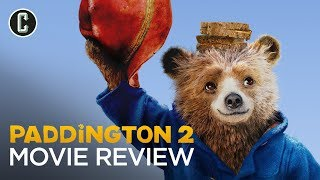 Paddington 2 Movie Review - One of the Best Family Film Franchises