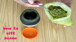 HENNA DIY: how to sift henna powder