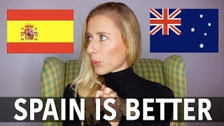 10 things better about Spain than Australia