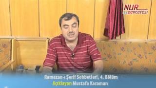 Mustafa Karaman - Orucun; Manevi Ömrümüzün Uzamasına Olan Katkısı - Ramazan-ı Şerif Sohbetleri - 4