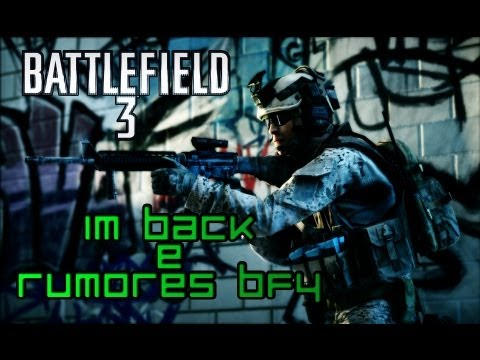 Rumores sobre BF4 e a minha volta ao BF3