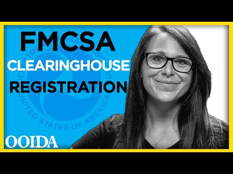 Signing up for FMCSA's Drug and Alcohol Clearinghouse