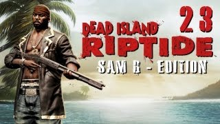 LPT Dead Island: Riptide #023 - Tunnelkämpfe [deutsch] [720p]