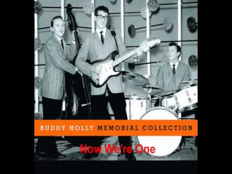 Buddy Holly - Now We