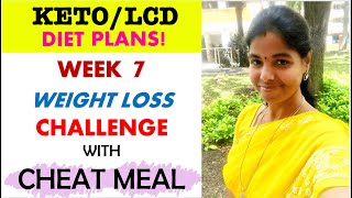 1200 Calorie Diet Plan for Weight Loss | WEEK-7 WEIGHT LOSS CHALLENGE TAMIL | Cheat Meal Explained