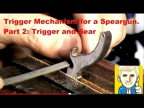 Trigger Mechanism for a Speargun. Part 2: the Trigger and Sear