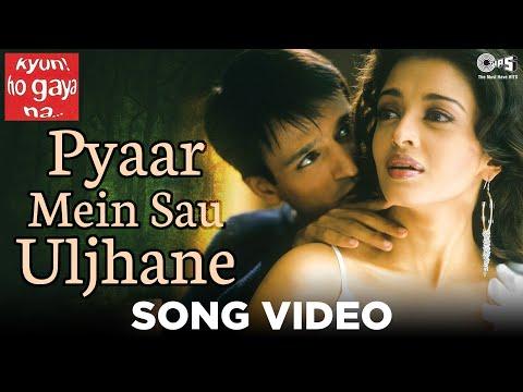 Pyar Mein Sau Uljhane Hai - Kyun Ho Gaya Na - Vivek Oberoi & Aishwarya Rai