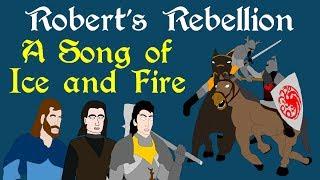 ASOIAF: Robert's Rebellion