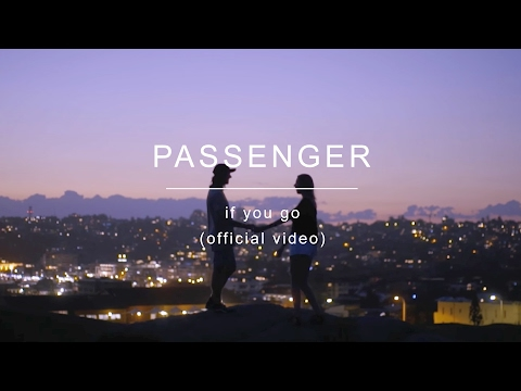 download lagu Passenger  If You Go gratis