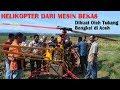 Tukang Bengkel Bikin Helikopter Dari Mesin Bekas Budget HANYA 30juta UJI COBA 1 mp3