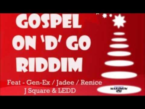 Gospel On 'D' Go Riddim Mix ( Soca Parang )