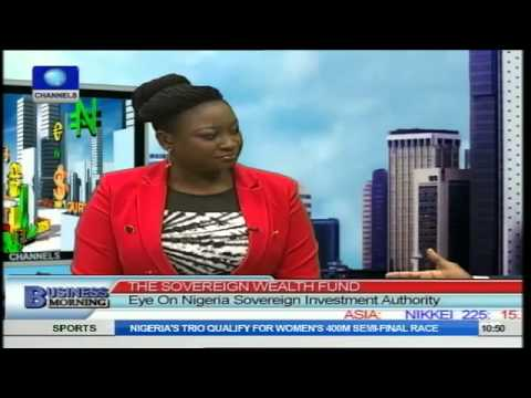 Focus On Nigeria's Sovereign Wealth Fund  PT4