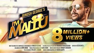 Rinosh George - I'M A MALLU(Official Music Video)