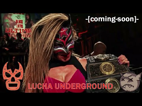 Lucha Underground Women Are Coming