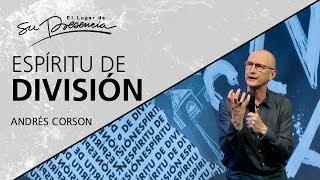 ???? Espíritu de división - Andrés Corson - 17 Marzo 2019 | Prédicas Cristianas 2019