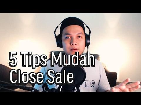 5 Tips Mudah Close Sale | Wan Syafiq