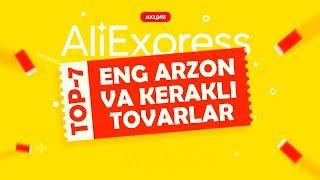 ALIEXPRESS SAYTIDAGI TOP-7 KERAKLI TOVARLAR