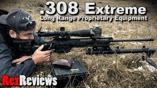.308 Win Extreme Long Range Equipment ~ Rex Reviews