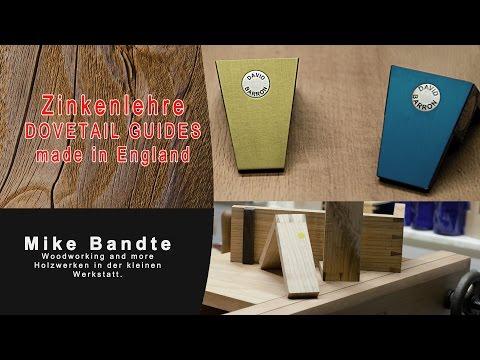 Die Zinkenlehre, Dovetail Guide, Schwalbenschwanzzinken Geht Es Noch Einfacher? Made By David Barron