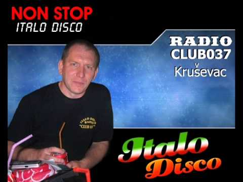 Italo Disco Beat Fantastic Mix Vol.1 2013 (Mixed By Radio CLUB037 - Serbia)