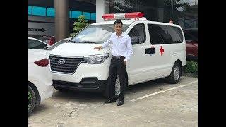 Quy trình đăng ký xe cứu thương Hyundai Starex 2018