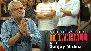 ScoopWhoop Townhall ft. Sanjay Mishra | Ep.2