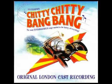Chitty Chitty Bang Bang (Original London Cast Recording) - 9...