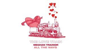 Meghan Trainor All The Ways Audio