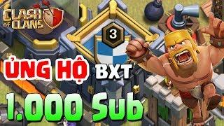 BXT   Clash Of Clans   Show War Clans BXT Và Chờ Đợi Lên 1.000 Sub