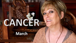 CANCER March Horoscope - 2017  Astrology.  Are You Ready for This, Cancer?