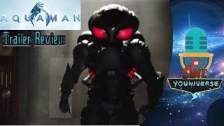 Aquaman SDCC18 Movie Trailer Breakdown & Review