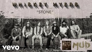 Whiskey Myers Stone