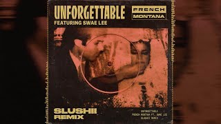 download lagu French Montana - Unforgettable Ft. Swae Lee Slushii Remix gratis