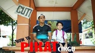 Download Lagu HOW TO PIKAT CIKGU - zukie  oyot  irakaza Gratis STAFABAND