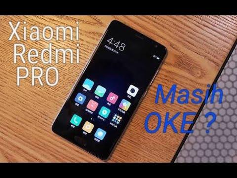 Review Xiaomi Redmi Pro Setelah 6 Bulan Pemakaian, Masih Layak Dibeli?