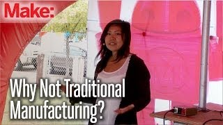 Maker Faire 2013 3D Printing Stage: Why 3D Printing, Why Not Traditional Manufacturing